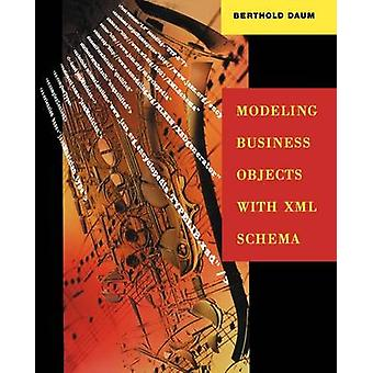 Modeling Business Objects with XML Schema by Daum & Berthold