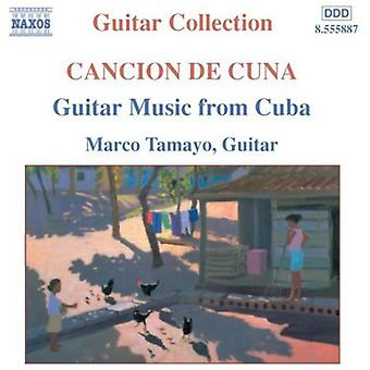 Marco Tamayo - Cancion De Cuna: Guitar Music From Cuba [CD] USA import