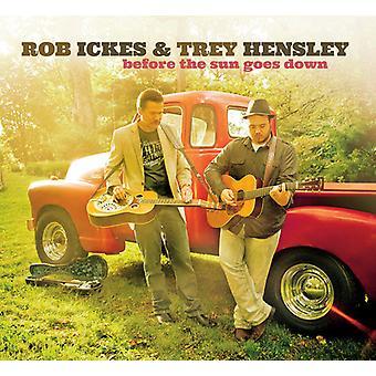 Ickes, Rob / Hensley, Trey - før the solen går ned [CD] USA import