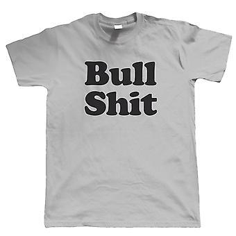 Bullshit Mens lustige T Shirt