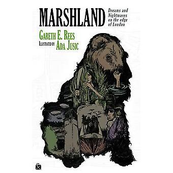 Marshland by Gareth E. Rees & Ada Jusic