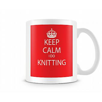 Keep Calm I Do Knitting Printed Mug