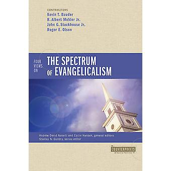 Four Views Evangelicalism Kevin Bauder - Collin kartalla