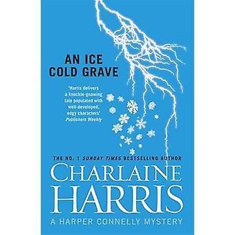Um túmulo frio gelo por Charlaine Harris - livro 9780575129504