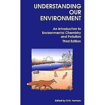Verständnis unserer Umwelt - eine Einführung in die ökologische Chemi