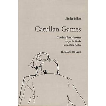 Catullan Games by Rakos - 9780910395533 Book