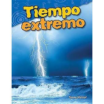 Tiempo Extremo (extrema väder) (spansk Version) (grad 3) av Torre