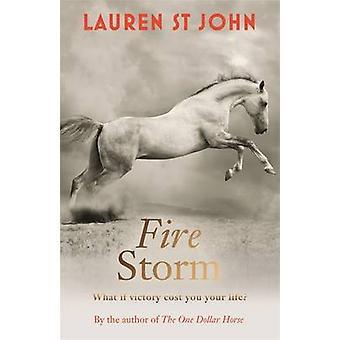 Vuur van de Storm - boek 3 door Lauren St. John - 9781444010985 boek