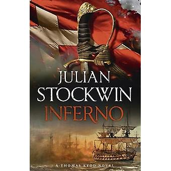 Inferno - Thomas Kydd 17 par Julian Stockwin - livre 9781444785463
