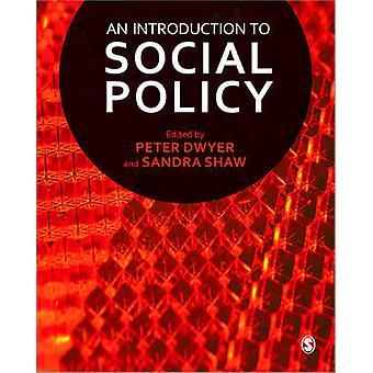 Eine Einführung in die Sozialpolitik von Sandra Shaw - Peter Dwyer - 97814