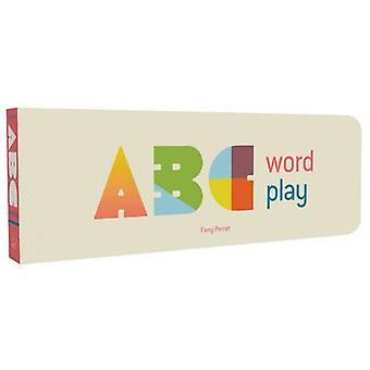 ABC woord spelen door Fanny Perret - 9781452148113 boek