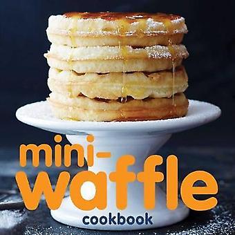 Mini-Waffel-Kochbuch von Andrews McMeel Publishing - 9781449489830 Buch
