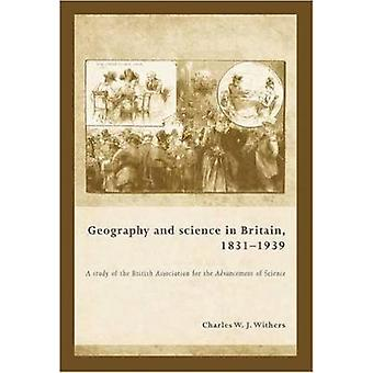 Geography and Science in Britain - 1831-1939 - A Study of the British