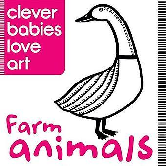 Habiles bébés aiment Art - animaux de la ferme par Lauren Farnsworth - 978178055