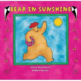Bear in Sunshine by Stella Blackstone - Debbie Harter - 9781841489230