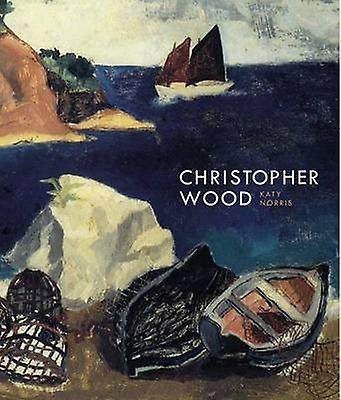 Christopher Wood by Katy Norris - 9781848221864 Book