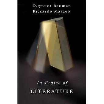 In Praise of Literature by Zygmunt Bauman - 9781509502691 Book