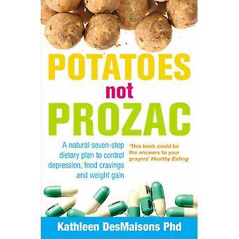 Batatas não Prozac - como controle depressão - desejos de comida e nós