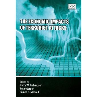The Economic Impacts of Terrorist Attacks by Harry W. Richardson - Pe