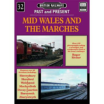 Mid Wales and the Marches by Roger Siviter - 9781858951379 Book
