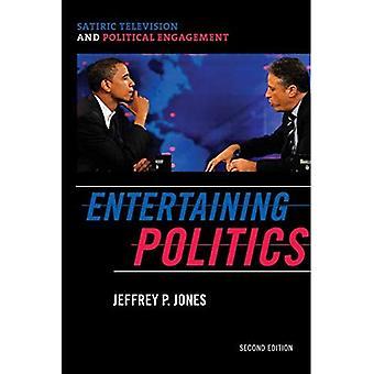 Underhållande politik: Satiriska TV och politiskt engagemang, andra upplagan (kommunikation, Media och politik)