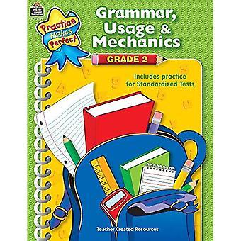 Practice Makes Perfect: Grammar, Usage, and Mechanics Grade 2