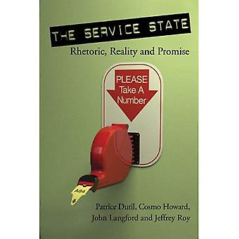 The Service State: Rhetoric, Reality and Promise (Governance)