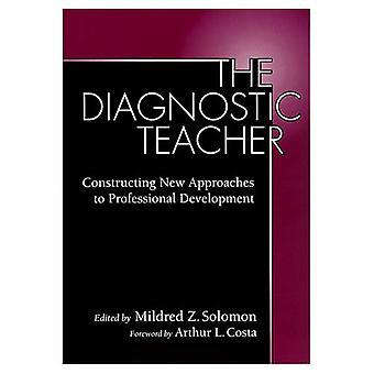 Den diagnostiska läraren: Att konstruera nya förhållningssätt till professionell utveckling