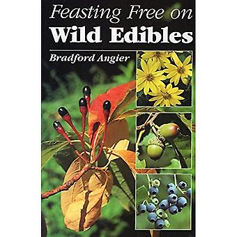 Feasting Free on Wild Edibles
