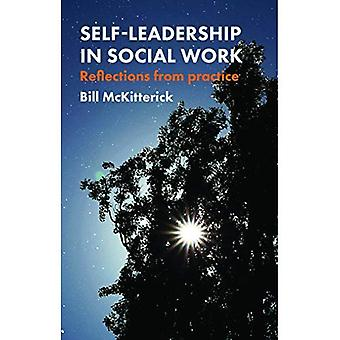 Self-Leadership in Social Work: Reflections from Practice