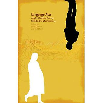 Language Acts: Anglo-Qubec Poetry 1976 to the 21st Century