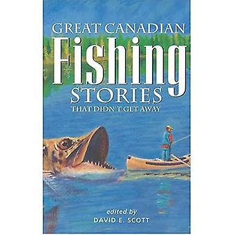 Great Canadian Fishing Stories: That Didn't Get Away