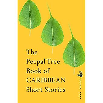 The Peepal Tree Book of Contemporary Caribbean Short� Stories