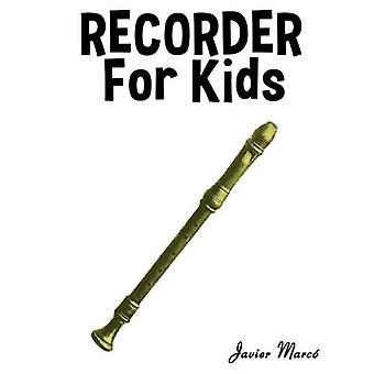 Recorder for Kids: Christmas Carols, Classical Music, Nursery Rhymes, Traditional & Folk Songs!