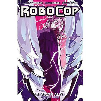 RoboCop: Dead or Alive, Volume 3