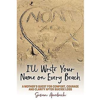 Eu vou escrever seu nome em todas as praias: busca uma mãe conforto, coragem e clareza após perda de suicídio