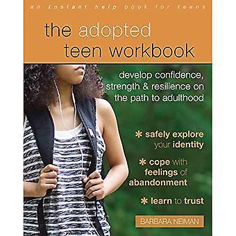 Antagna tonåring arbetsboken: Utveckla självförtroende, styrka och motståndskraft på vägen till vuxenlivet