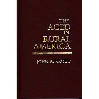 Los ancianos en América Rural por Krout y John A.