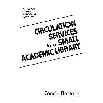 Services de la circulation dans une petite bibliothèque universitaire de Battaile & Constance