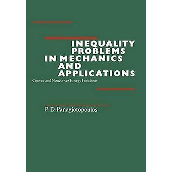 Problèmes d'inégalité en mécanique et Applications par Panagiotopoulos & P. D.