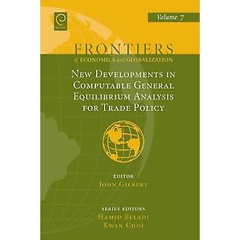 New Developments in Computable General Equilibrium Analysis for Trade Policy by Gilbert & John