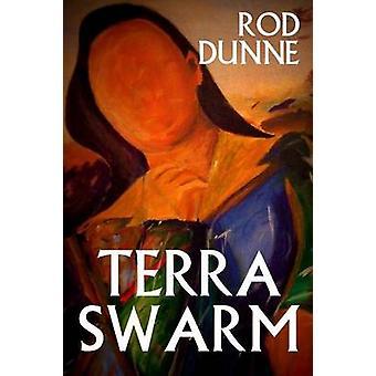 Terra zwerm door Dunne & Rod