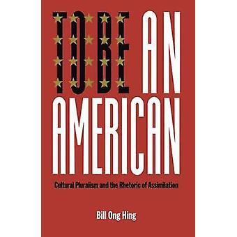 American monikulttuurisuuteen ja välittämisen kautta Hing & Bill Ong retoriikka