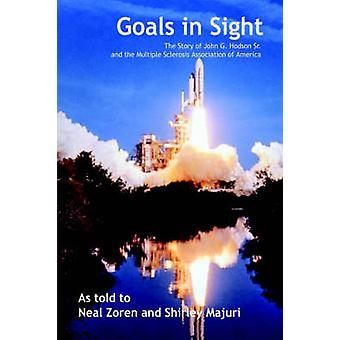 الأهداف في الأفق قصة جون زاي هودسون الأب وجمعية التصلب المتعدد لأمريكا بنيل & زورين