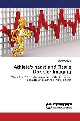 Athletes Heart and Tissue Doppler Imaging by Csajagi Eszter