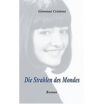 Sterven Strahlen Des Mondes door Cristiani & Giovanni