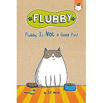 Flubby Is Not a Good Pet!� (Flubby)