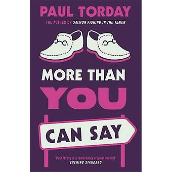 More Than You Can Say by Paul Torday