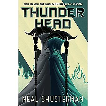 Thunderhead by Neal Shusterman - 9781406379532 Book