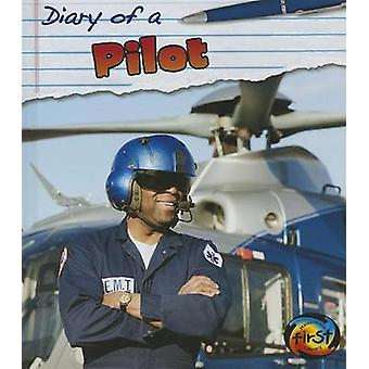 Diary of a Pilot by Angela Royston - 9781432975845 Book
